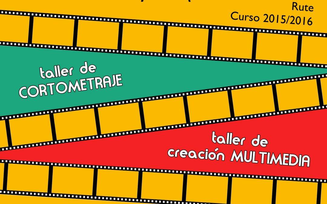 Talleres de creación audiovisual (Curso 2015/2016) 1